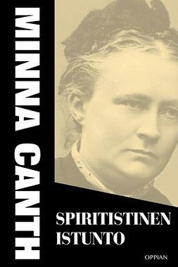 Canth, Minna - Spiritistinen istunto, e-bok
