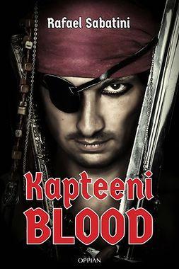 Sabatini, Rafael - Kapteeni Blood, e-kirja