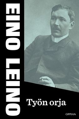 Leino, Eino - Työn orja, e-kirja