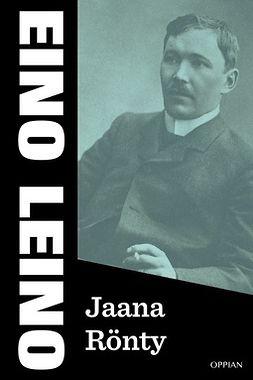 Leino, Eino - Jaana Rönty, e-kirja