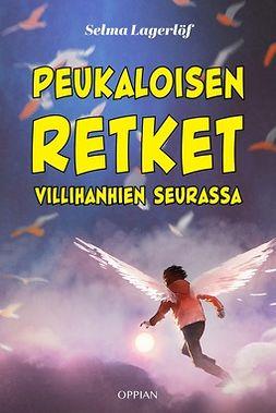 Lagerlöf, Selma - Peukaloisen retket villihanhien seurassa, e-bok
