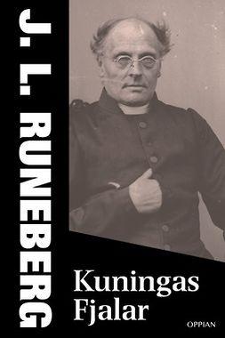 Runeberg, J. L. - Kuningas Fjalar, e-kirja