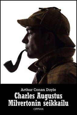 Doyle, Arthur Conan - Charles Augustus Milvertonin seikkailu, ebook