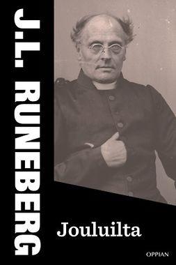 Runeberg, J.L. - Jouluilta, e-kirja