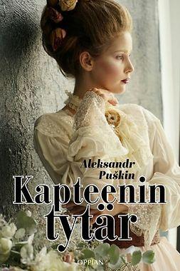 Puškin, Aleksandr - Kapteenin tytär, ebook
