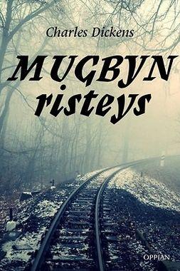 Dickens, Charles - Mugbyn risteys, e-kirja