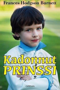 Burnett, Frances Hodgson - Kadonnut prinssi, e-bok