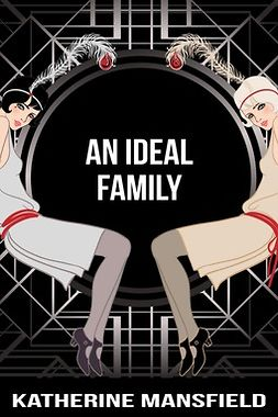 Mansfield, Katherine - An Ideal Family, ebook