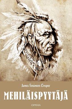 Cooper, James Fenimore - Mehiläispyytäjä, e-kirja