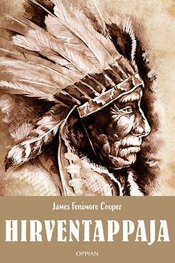 Cooper, James Fenimore - Hirventappaja, ebook