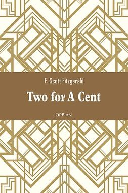 Fitzgerald, F. Scott - Two for A Cent, ebook