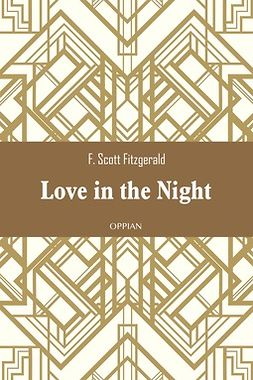 Fitzgerald, F. Scott - Love in the Night, ebook