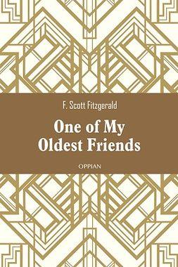 Fitzgerald, F. Scott - One of My Oldest Friends, e-bok