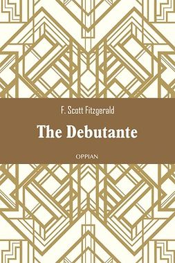 Fitzgerald, F. Scott - The Debutante, ebook