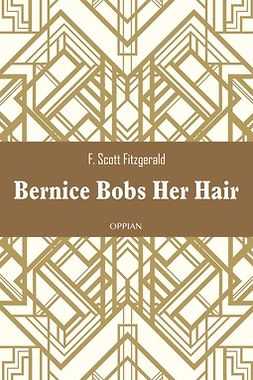 Fitzgerald, F. Scott - Bernice Bobs Her Hair, ebook