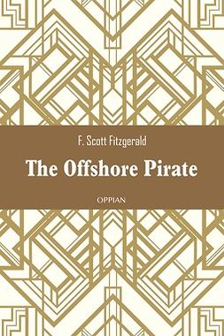 Fitzgerald, F. Scott - The Offshore Pirate, ebook