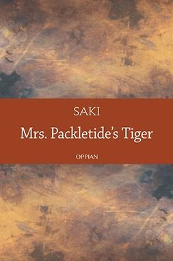 Saki - Mrs. Packletide's Tiger, ebook