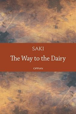 Saki - The Way to the Dairy, ebook