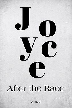Joyce, James - After the Race, e-kirja