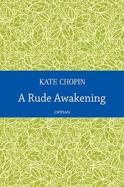 Chopin, Kate - A Rude Awakening, ebook