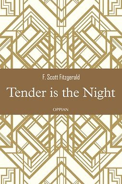 Fitzgerald, F. Scott - Tender is the Night, e-bok