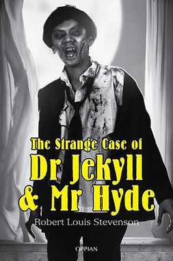 Stevenson, Robert Louis - The Strange Case of Dr Jekyll & Mr Hyde, e-kirja