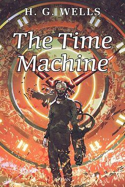 Wells, H. G. - The Time Machine, e-kirja