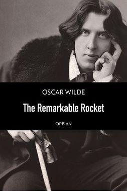 Wilde, Oscar - The Remarkable Rocket, ebook
