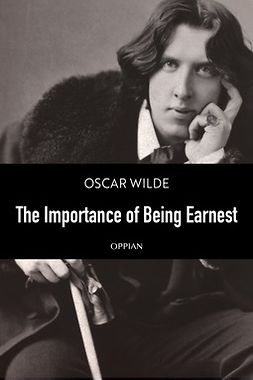Wilde, Oscar - The Importance of Being Earnest, e-kirja