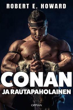 Howard, Robert E. - Conan ja rautapaholainen, e-bok