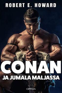 Howard, Robert E. - Conan ja jumala maljassa, e-bok