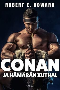 Howard, Robert E. - Conan ja hämärän Xuthal, e-bok