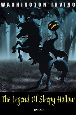 Irving, Washington - The Legend Of Sleepy Hollow, ebook