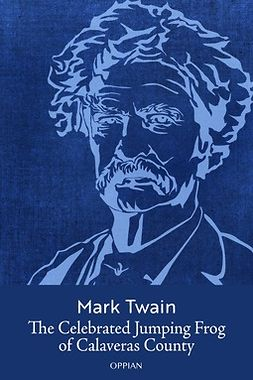 Twain, Mark - The Celebrated Jumping Frog Of Calaveras County, ebook
