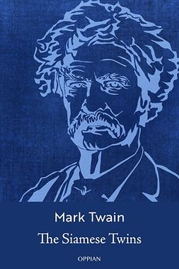 Twain, Mark - The Siamese Twins, ebook