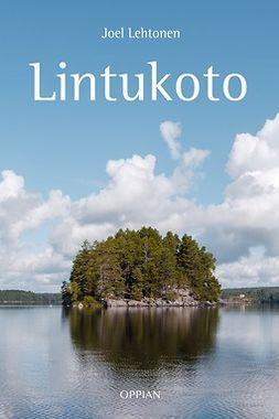Lehtonen, Joel - Lintukoto, ebook