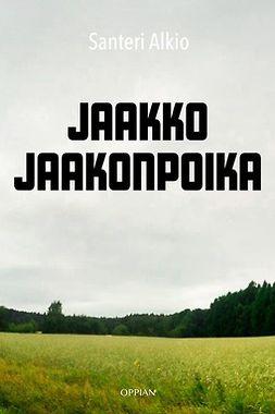 Alkio, Santeri - Jaakko Jaakonpoika, e-kirja