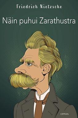 Nietzsche, Friedrich - Näin puhui Zarathustra, e-kirja