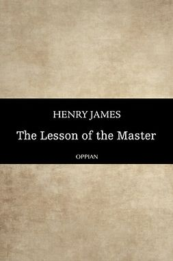 James, Henry - The Lesson of the Master, ebook