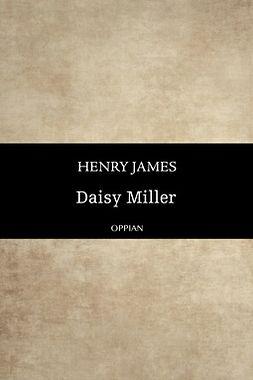 James, Henry - Daisy Miller, e-bok