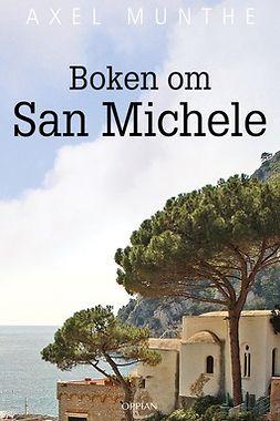 Munthe, Axel - Boken om San Michele, e-kirja