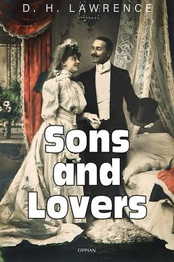 Lawrence, D. H. - Sons and Lovers, e-kirja