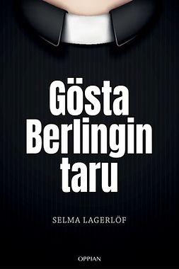 Lagerlöf, Selma - Gösta Berlingin taru, e-bok