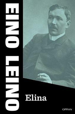 Leino, Eino - Elina, ebook