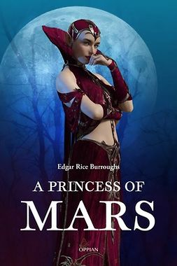 Burroughs, Edgar Rice - A Princess of Mars, ebook