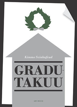 Svinhufvud, Kimmo - Gradutakuu, e-bok