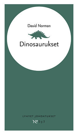 Norman, David - Dinosaurukset, ebook