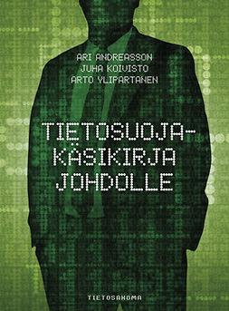 Andreasson, Ari - Tietosuojakäsikirja johdolle, e-kirja