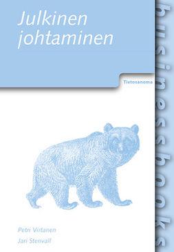 Stenvall, Jari - Julkinen johtaminen, ebook