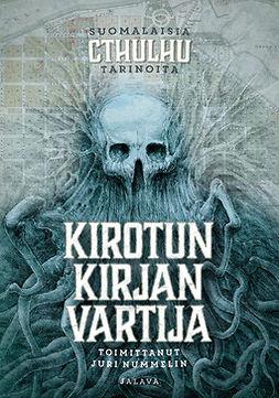 Nummelin, Juri - Kirotun kirjan vartija: Suomalaisia Cthulhu-tarinoita, e-kirja